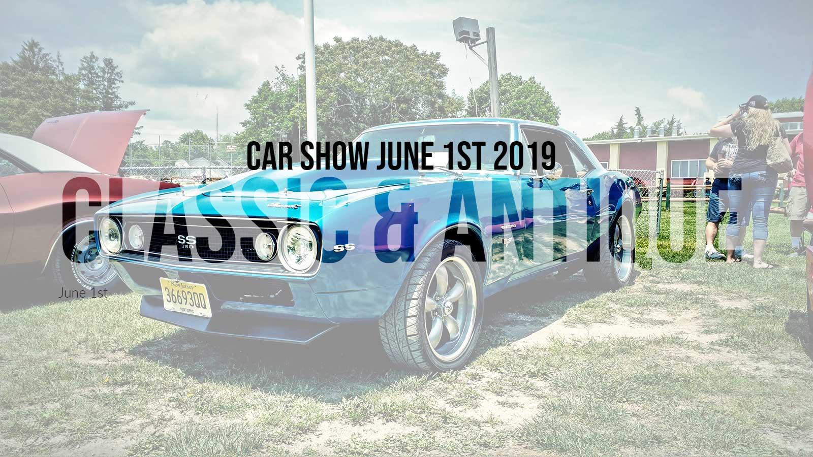 Classic & Antique Car Show June 1st 2019