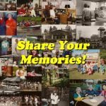 Share Your Memories of the Good Times